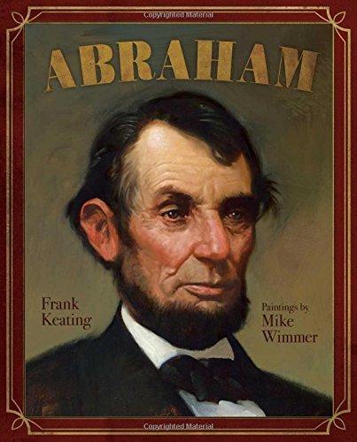 Abraham (Mount Rushmore Presidential Series) (Hardcover)