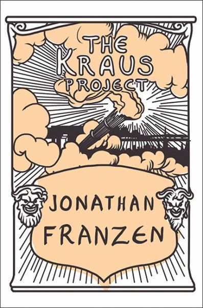 The Kraus Project (Bilingual German/English Edition)