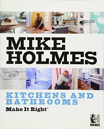 Make It Right: Kitchens And Bathrooms