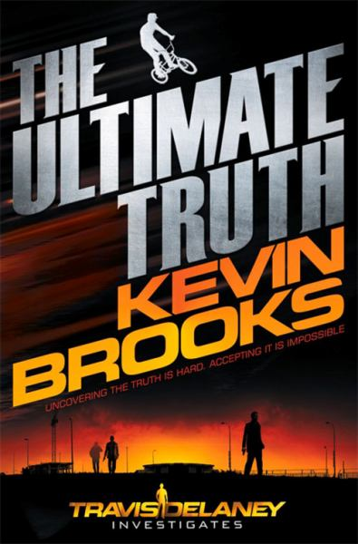 The Ultimate Truth (Travis Delaney Investigates, Bk. 1)