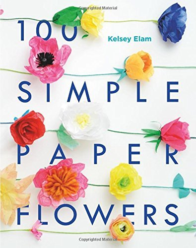 100 Simple Paper Flowers (Softcover)