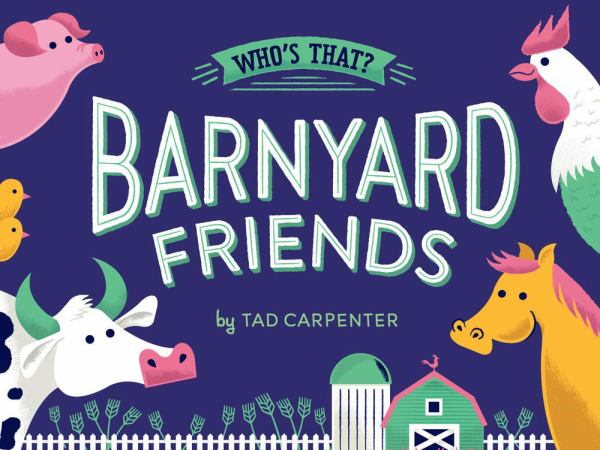 Barnyard Friends (Who's That?)