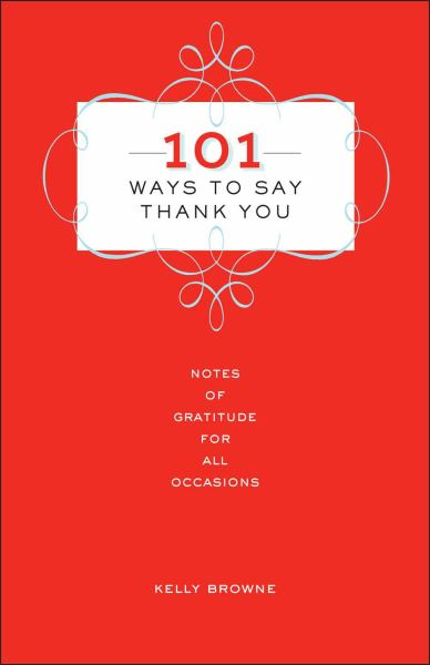 101 Ways to Say Thank You (Hardcover)