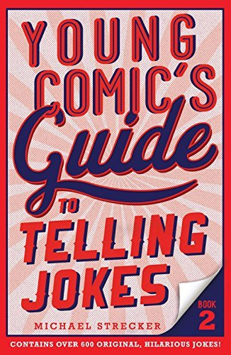 Young Comic's Guide to Telling Jokes (Bk. 2)