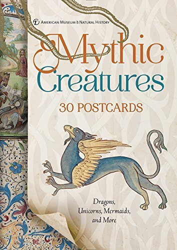 Mythic Creatures Postcards: Dragons, Unicorns, Mermaids, and More