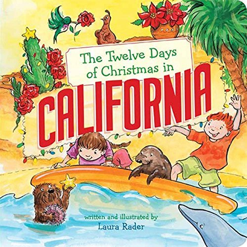 The Twelve Days of Christmas in California (The Twelve Days of Christmas in America)