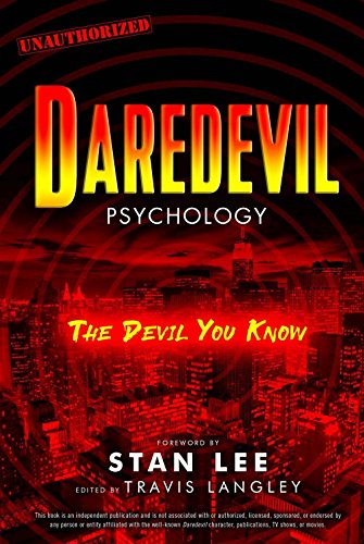 Daredevil Psychology: The Devil You Know (Popular Culture Psychology)