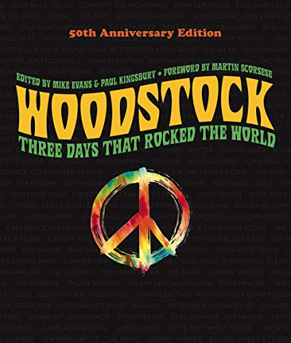 Woodstock: Three Days that Rocked the World (50th Anniversary Edition)