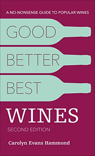 Good, Better, Best Wines (2nd Edition)