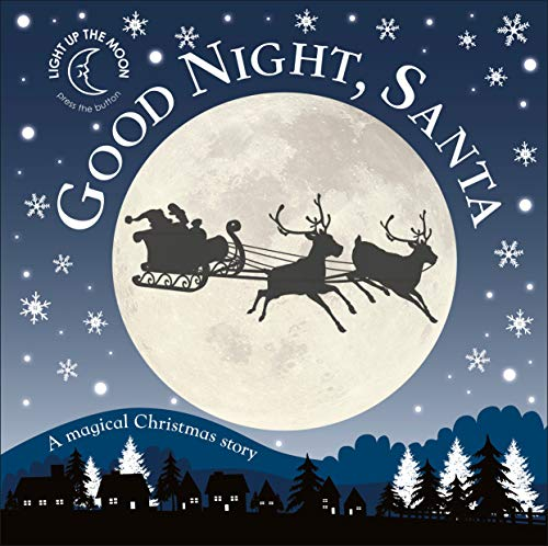 Good Night, Santa: A Magical Christmas Story