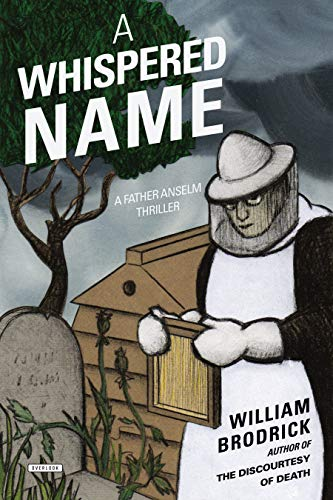 A Whispered Name (Father Anselm Thrillers, Bk. 3)