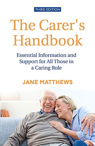 The Carer's Handbook (3rd Edition)