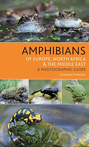 Amphibians of Europe, North Africa and the Middle East: A Photographic Guide