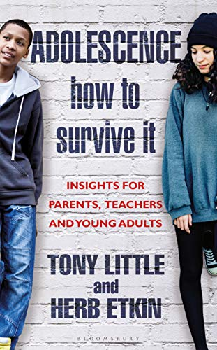 Adolescence How to Survive It: Insights for Parents, Teachers and Young Adults (Hardcover)
