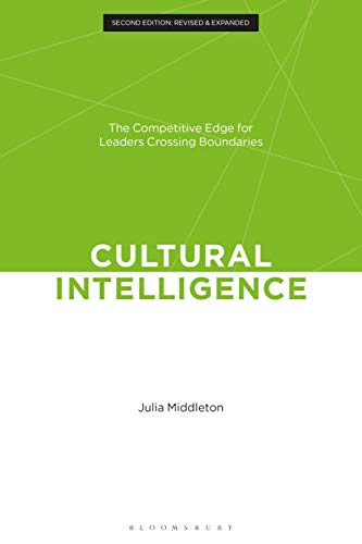 Cultural Intelligence: The Competitive Edge for Leaders Crossing Boundaries (2nd Edition Revised & Expanded)