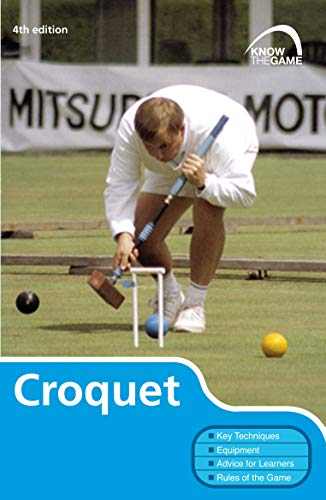 Croquet (Know the Game - 4th Edition)