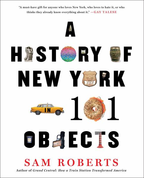 A History of New York in 101 Objects (Softcover)