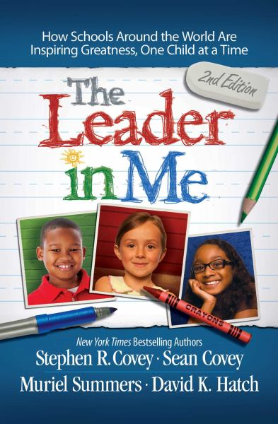 The Leader in Me (2nd Edition)