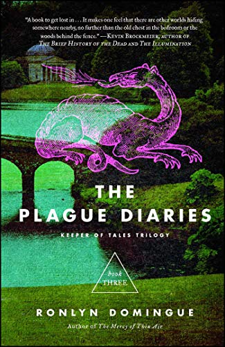 The Plague Diaries (The Keeper of Tales Trilogy, Bk. 3)