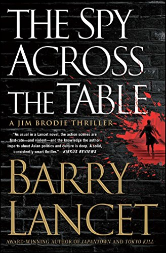 The Spy Across the Table (A Jim Brodie Thriller, Bk. 4)