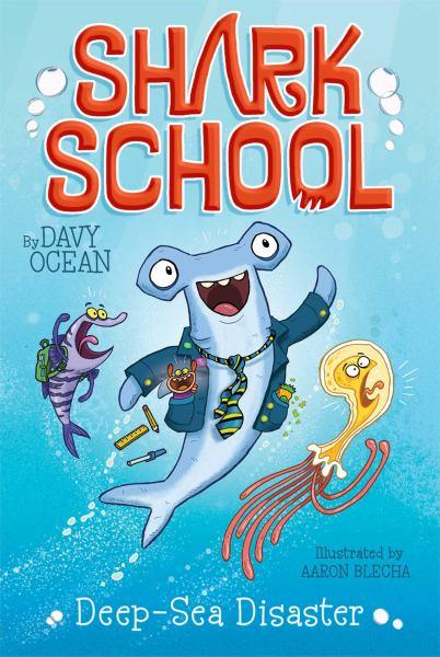 Deep-Sea Disaster (Shark School, Bk. 1)