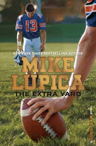 The Extra Yard (Home Team, Bk. 2)