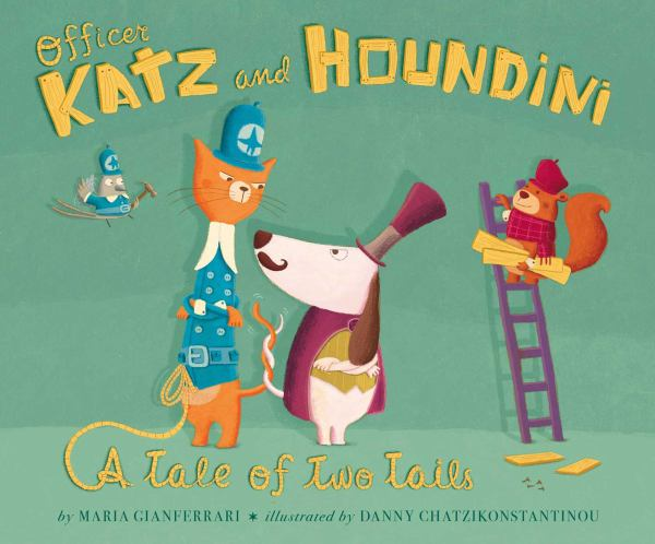 Officer Katz and Houndini: A Tale of Two Tails