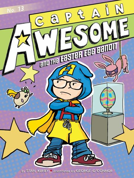 Captain Awesome and the Easter Egg Bandit (Bk. 13)