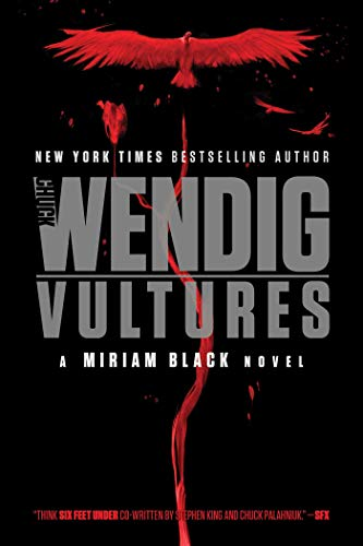 Vultures (Miriam Black, Bk. 6)