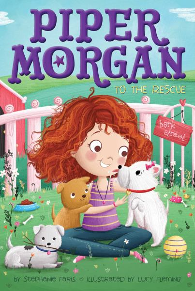 Piper Morgan to the Rescue (Piper Morgan, Bk. 3)