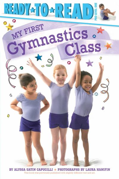My First Gymnastics Class (Ready-to-Read, Pre-Level 1)