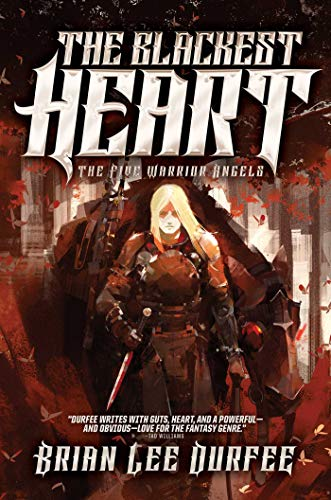 The Blackest Heart (The Five Warrior Angels, Bk. 2)