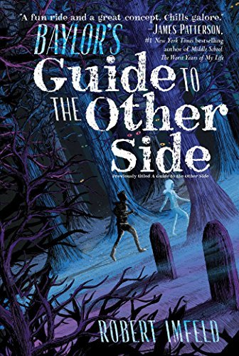 Baylor's Guide to the Other Side (Beyond Baylor, Bk. 1)