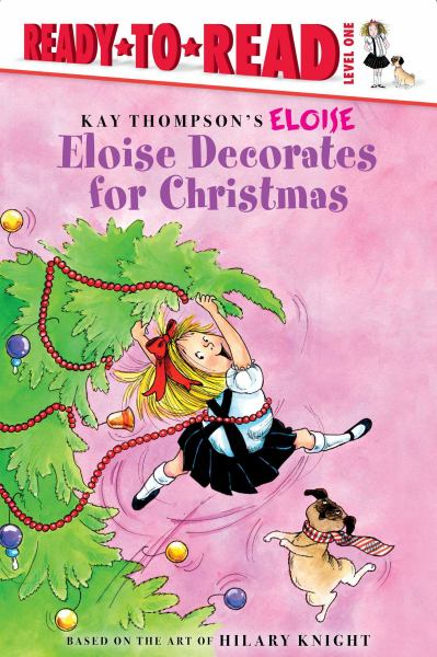 Eloise Decorates for Christmas (Ready-to-Read, Level 1)