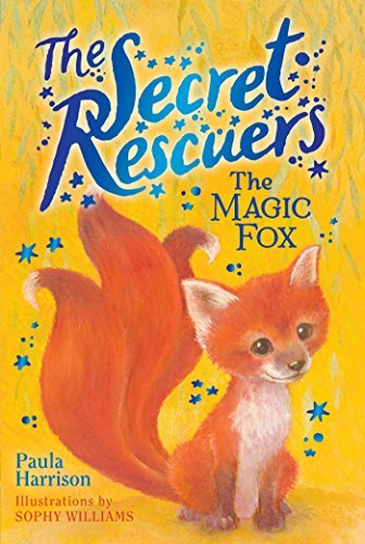 The Magic Fox (The Secret Rescuers, Bk. 4)
