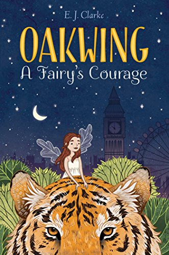A Fairy's Courage (Oakwing, Bk. 2)