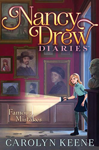 Famous Mistakes (Nancy Drew Diaries, Bk. 17)
