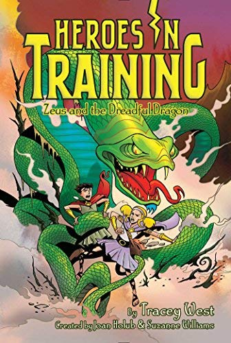 Zeus and the Dreadful Dragon (Heroes in Training, Bk. 15)