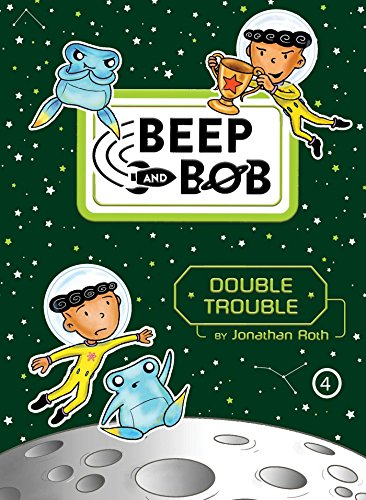 Double Trouble (Beep and Bob, Bk. 4)