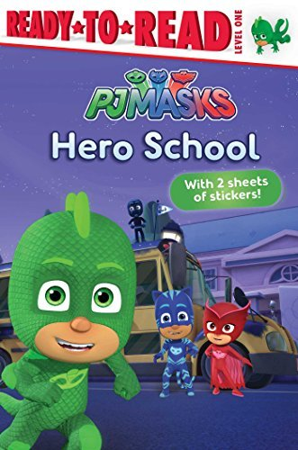 Hero School (PJ Masks, Ready-to-Read! Level 1)