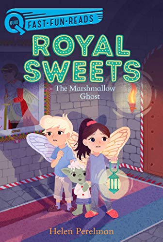 The Marshmallow Ghost (Royal Sweets, Bk. 4, Quix Fast, Fun, Reads)