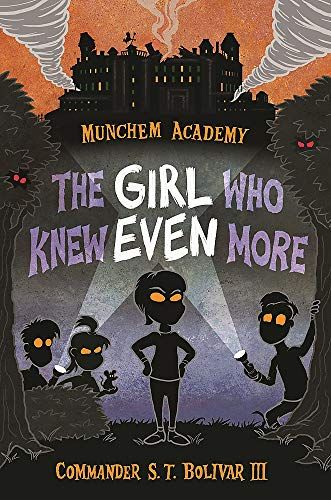 The Girl Who Knew Even More (Munchem Academy, Bk. 2)