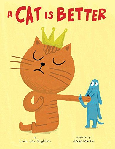 A Cat Is Better (Hardcover)