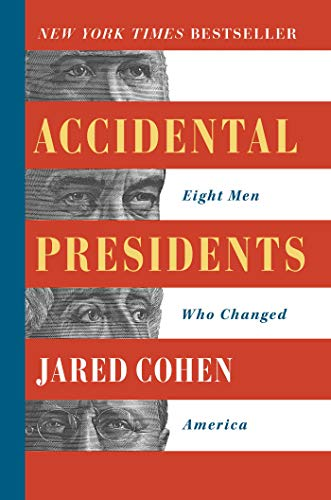 Accidental Presidents: Eight Men Who Changed America (Hardcover)