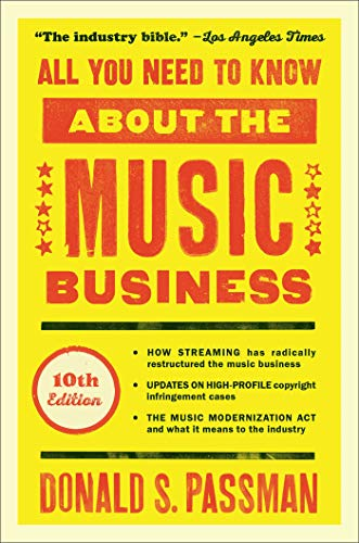 All You Need to Know About the Music Business: (10th Edition) (Hardcover)