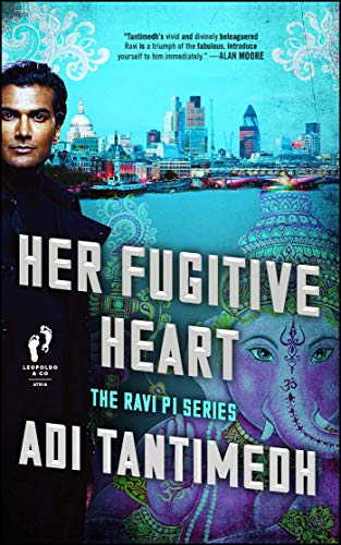 Her Fugitive Heart (The Ravi PI Series, Bk. 3)