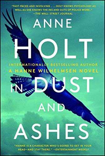 In Dust and Ashes (Hanne Wilhelmsen, Bk. 10)