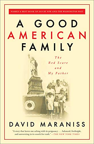 A Good American Family: The Red Scare and My Father (Paperback)