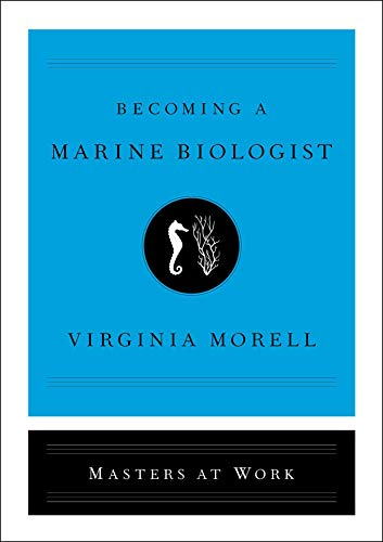 Becoming a Marine Biologist (Masters at Work) (Hardcover)