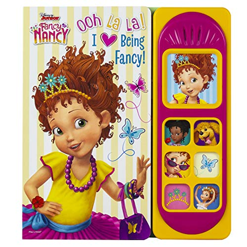 Ooh La La! I Love Being Fancy! (Disney Junior Fancy Nancy)